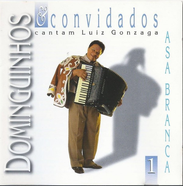 CD DOMINGUINHOS & CONVIDADOS CANTAM LUIZ GONZAGA