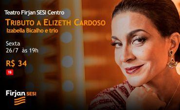 Tributo a Elizeth Cardoso com Izabella Bicalho e Trio