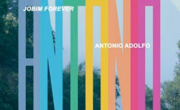 """O pianista e arranjador Antonio Adolfo cultiva superlativos em """"Jobim forever"""""""