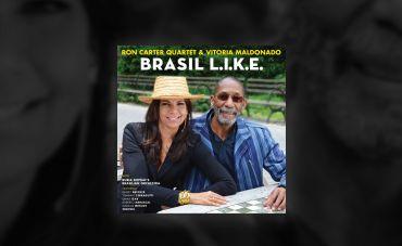 "Vitoria Maldonado e Ron Carter unem jazz e bossa em ""Brasil L.I.K.E."""