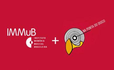 Conheça o canal 'Na Ponta do Disco', novo parceiro do IMMuB