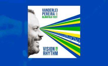 O baterista Vanderlei Pereira lança 'Vision for Rhythm', seu primeiro CD