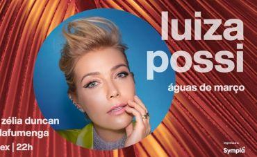 Luiza Possi apresenta Águas de Março na Casa Natura Musical