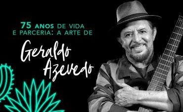 75 anos de vida e parceria: a arte de Geraldo Azevedo
