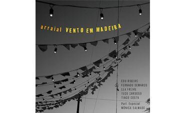O arraial eclético do Vento em Madeira
