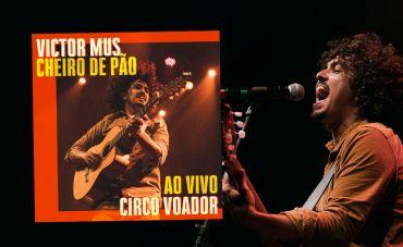Victor Mus lança single 'Cheiro de Pão' gravado ao vivo no Circo Voador