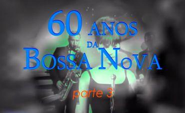 60 anos de Bossa Nova - João Donato se junta a Menescal, Carlos Lyra e Marcos Valle