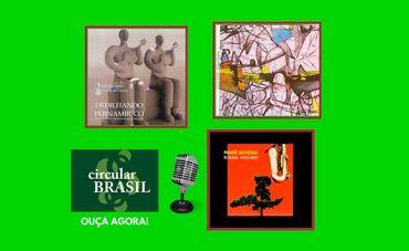 A riqueza dos compositores de Pernambuco no Circular Brasil