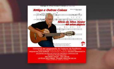 O compositor Sílvio da Silva Júnior celebra 10 anos do projeto 'Amigo e Outras Coisas'