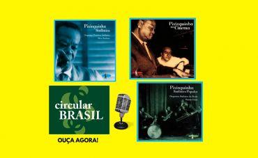 Conheça a variedade da obra de um mestre brasileiro: Pixinguinha