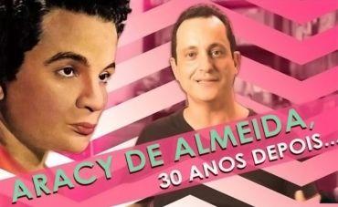 Samba Não é Bagunça! Aracy de Almeida, 30 Anos Depois...