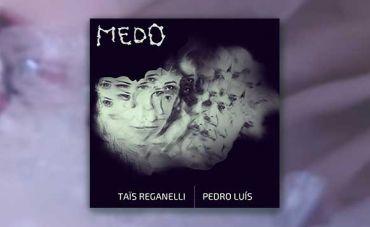 Taïs Reganelli mostra seu novo single, 'Medo'