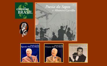 Circular Brasil faz homenagem à 'Poesia do Sopro' de Altamiro Carrilho!