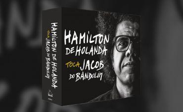 Os vários Jacobs do bandolim de Hamilton de Holanda