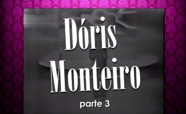 Dóris Monteiro Canta e Conta Seu Repertório Moderno dos Anos 60, 70 e 80 (parte 3)