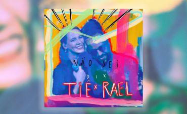 Tiê lança single e clipe 'Não Sei', com participação especial de Rael