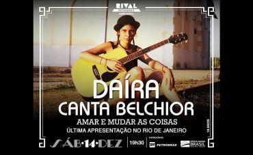 Daíra canta Belchior em show 'Amar e Mudar as Coisas' no Teatro Rival