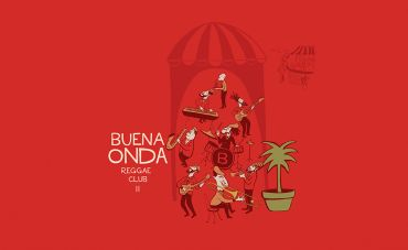Buena Onda Reggae Club conecta ska, reggae e sonoridades do mundo em novo álbum
