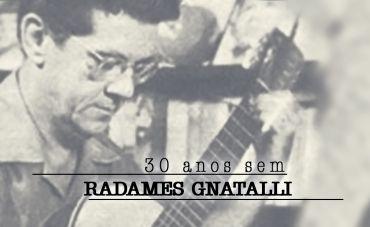 30 anos sem Radames Gnattali