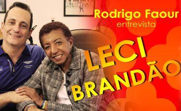 Rodrigo Faour entrevista Leci Brandão