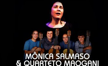 Mônica Salmaso e Quarteto Maogani no Teatro Rival
