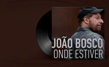 João Bosco volta com inéditas