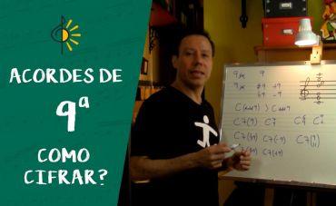 Aprenda a cifrar os acordes de 9ª