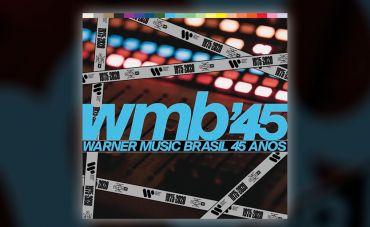 Warner Music Brasil comemora 45 anos de história com playlist repleta de sucessos