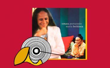 Maria Bethânia e Omara Portuondo: a Bahia inseparável de Cuba