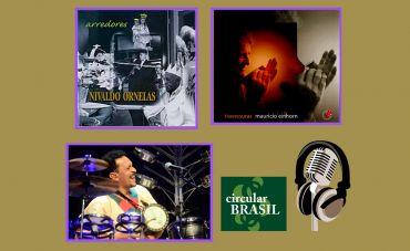 Nivaldo Ornelas (sax), Maurício Einhorn (gaita) e Carlos Pial (percussão) estão no Circular Brasil