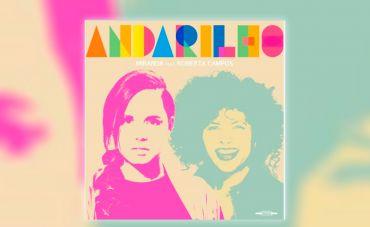 Miranda se junta a Roberta Campos para o lançamento de Andarilho