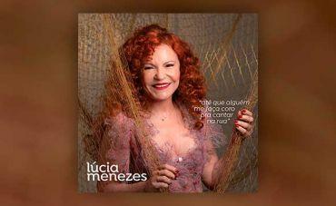 O canto plural de Lúcia Menezes