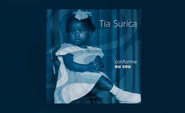 Em 'Conforme eu sou' a pastora Tia Surica canta seu poeta Manacéa