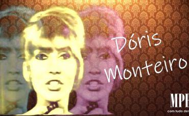 Dóris Monteiro, Uma Diva Moderna da Era do Rádio (parte 1)