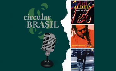 Tem balanço do início ao fim no Circular Brasil desta semana!
