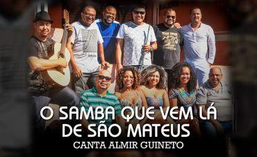 O Samba Que Vem Lá de São Mateus canta Almir Guineto no Teatro Rival