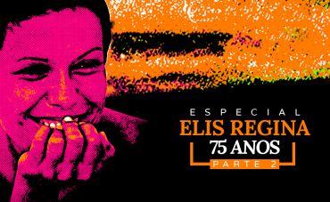 75 anos de Elis Regina: Em pleno verão