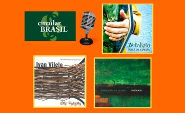 Um passeio pela música do Rio de Janeiro, Paraíba e Minas Gerais com o Circular Brasil desta semana!
