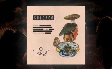 O Tarot revela novo single 'Soldado'