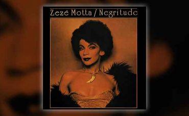 'Negritude', álbum de Zezé Motta chega pela primeira vez nas plataformas digitais