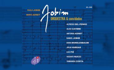 """""""Jobim Orquestra e Convidados"""" traz novo elenco de interpretes do maestro soberano"""