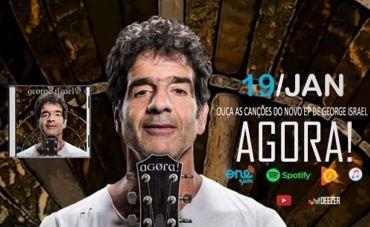 "George Israel no ""EP Agora!"", pós Kid Abelha"