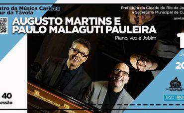 Augusto Martins e Paulo Malaguti Pauleira no show 'Piano, voz e Jobim'