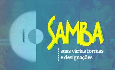 Samba: suas várias formas e designações