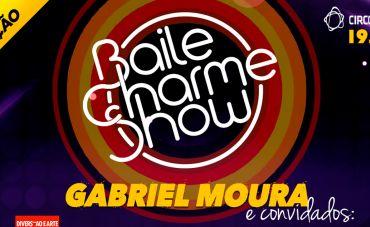 2ª edição do Baile Charme Show no Circo Voador