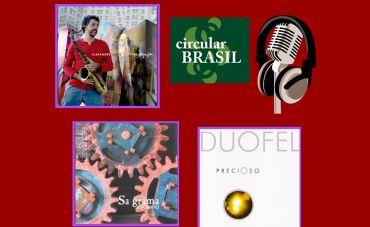 Duofel (SP), Sagrama (PE) e Alexandre Caldi (RJ) são as atrações do Circular Brasil dessa semana