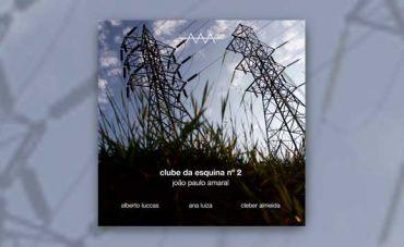 João Paulo Amaral antecipa novo álbum com o single 'Clube da Esquina nº 2'