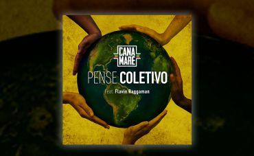 O grupo Canamaré lança o single 'Pense Coletivo'