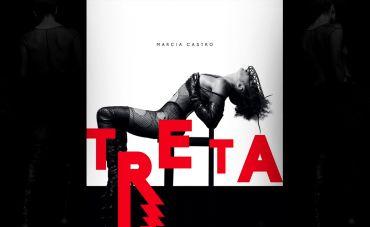 """Marcia Castro ateia sua """"Treta"""" eletrônica"""