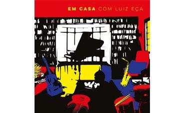 Em casa com Luiz Eça
